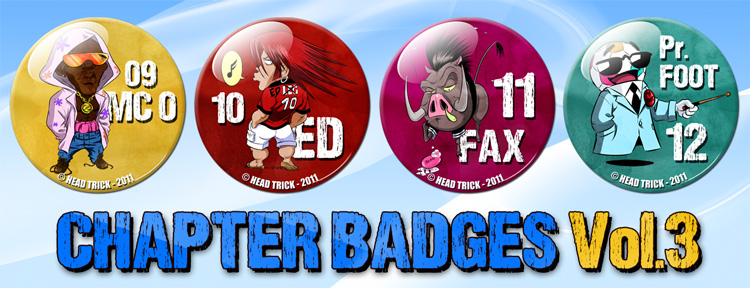 Badge'Z Chapter Collection Volume 3 : Mc 0, Ed, Fax et Pr Foot (à PRIX REDUIT)