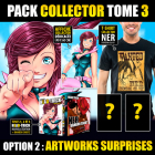PACK COLLECTOR - Spécial Sortie Tome 3 NEW EDITION (OPTION 2 : PACK ARTWorks Surprises)