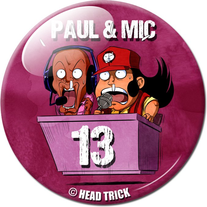 Badge'Z Chapter Collection : 13 (Paul et Mic les Commentateurs)